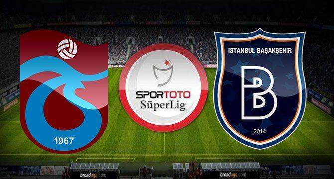 Trabzonspor - Basaksehir
